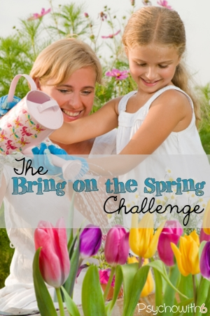 Week 10: The Bring on the Spring Challenge