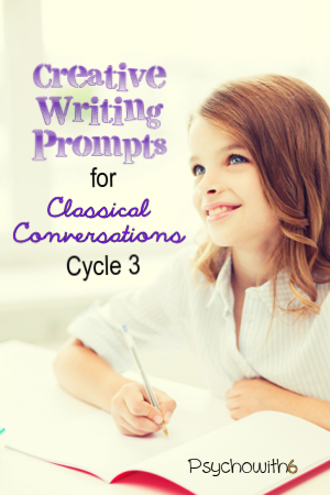 Creative Writing Prompts for Classical Conversations Cycle 3