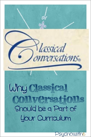 Why Classical Conversations Should Be a Part of Your Curriculum